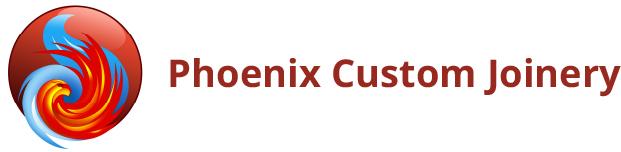 Phoenix Custom Joinery